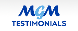 MGM Testimonials